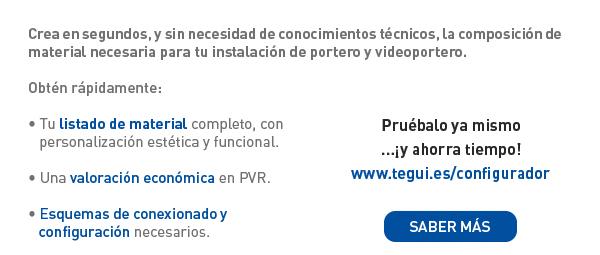 Obtén la relación de material para tu instalación de videoporteros, de Tegui